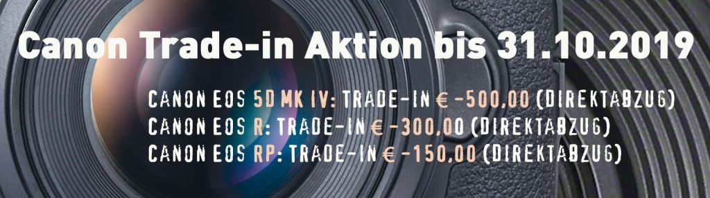 Canon Trad-in Aktion bis 31.10.2019