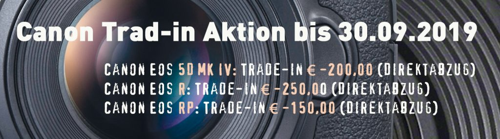 Canon Trad-in Aktion bis 30.09.2019