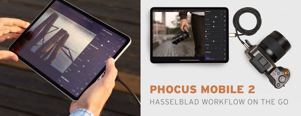 PHOCUS MOBILE 2 - HASSELBLAD WORKFLOW ON THE GO