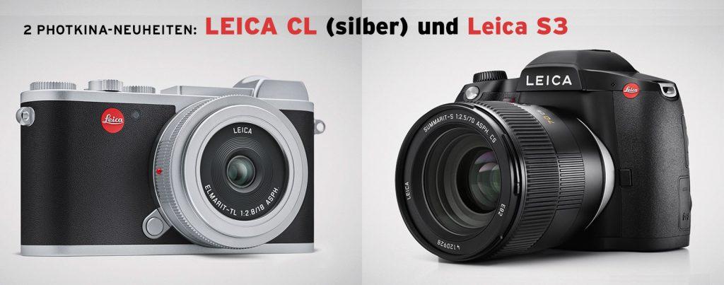 Photokina-Neuheiten von Leica: Leica CL silber - am Lager ;        Leica S3 - jetzt vorbestellen