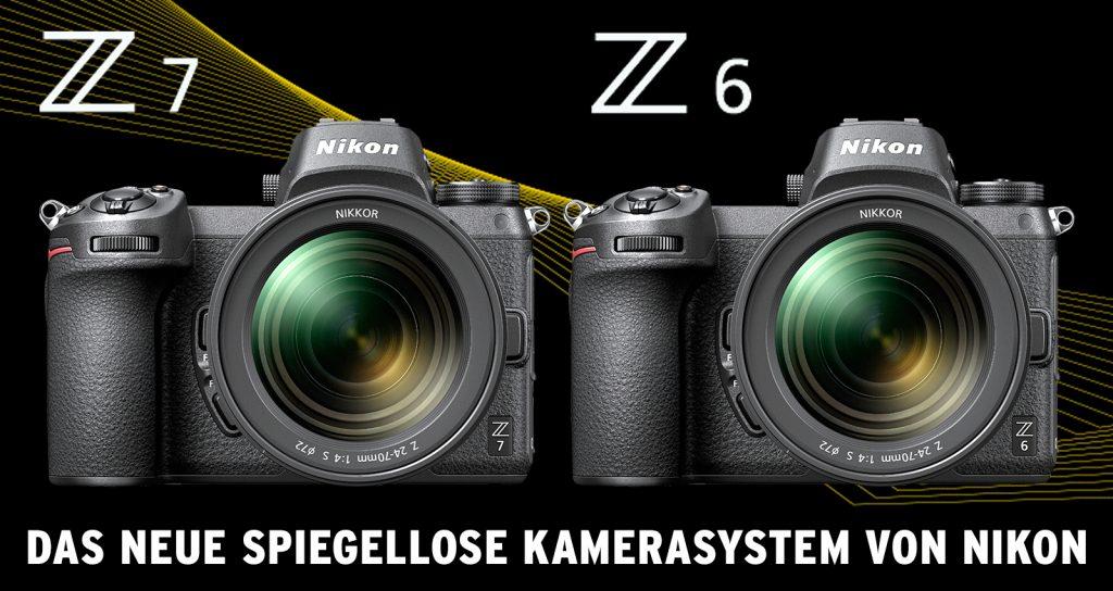 (Nikon Z7 und Nikon 6)