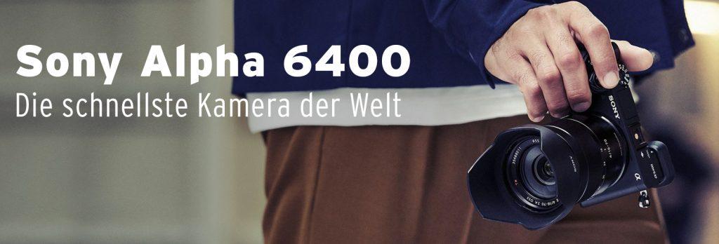 Sony Alpha 6400 – Die schnellste Kamera der Welt