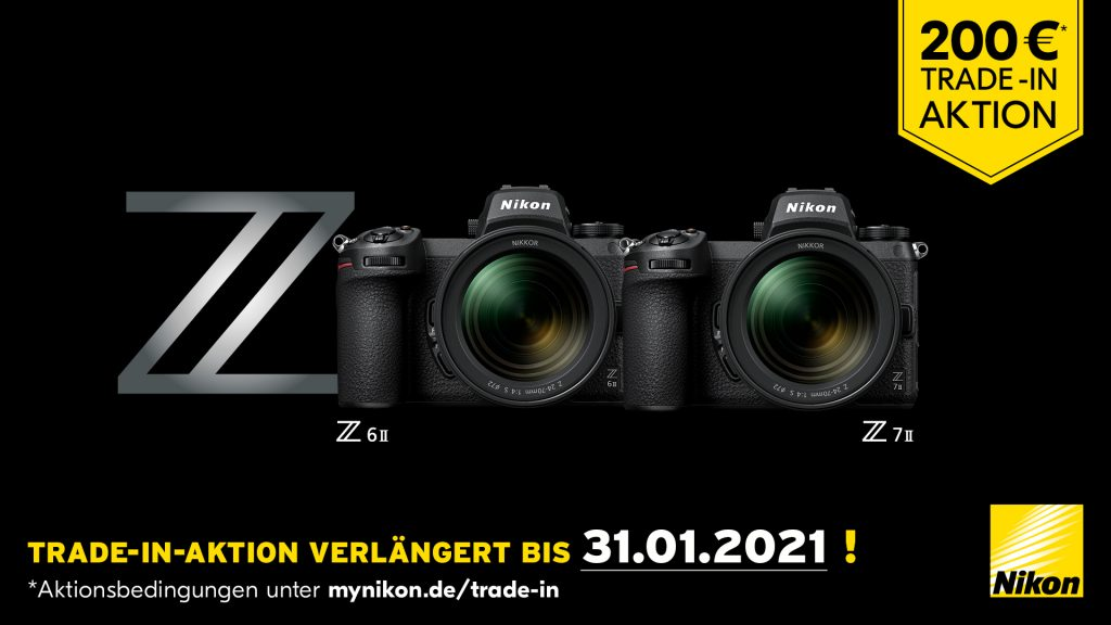 (EURO 200,– Trade-In-Aktion für Nikon Z6 II und Nikon Z7 II )