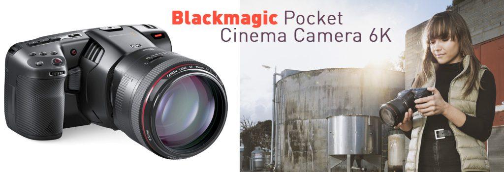 Blackmagic Pocket Cinema Camera 6K und 6K pro