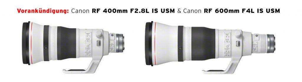 Canon RF 400mm F2.8L IS USM & Canon RF 600mm F4L IS USM