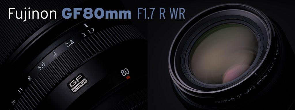 FUJINON GF80mm F1.7 R WR