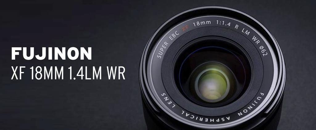 Fujinon XF 18mm 1.4LM WR