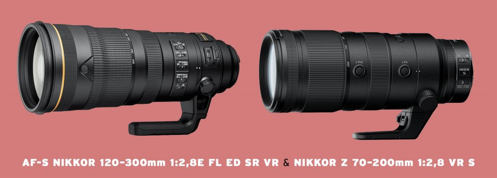 AF-S NIKKOR 120–300mm 1:2,8E FL ED SR VR und NIKKOR Z 70–200mm 1:2,8 VR S