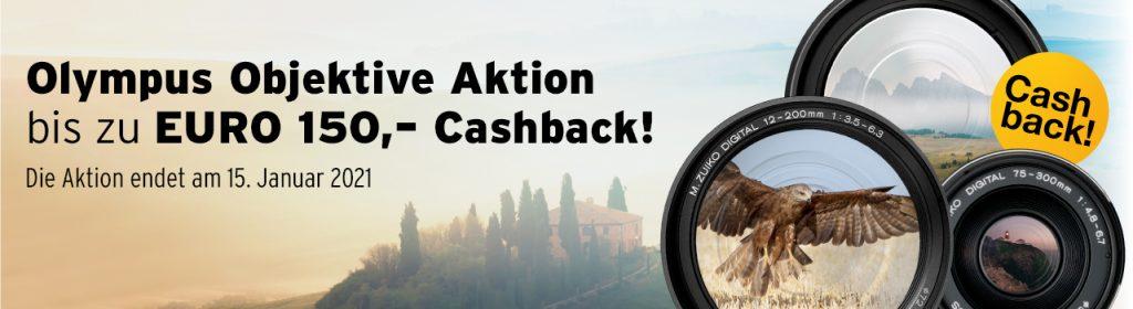 (Olympus Objektive-Cashback-Aktion: Bis zu EURO 150,– Cashback auf ausgewählte Objektive)
