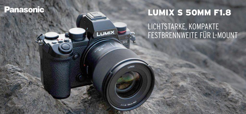 LUMIX S 50mm F1.8 – Lichtstarke, kompakte Festbrennweite für L-Mount