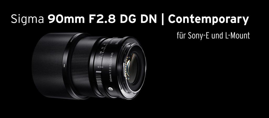 Sigma 90mm F2.8 DG DN | Contemporary für Sony-E und L-Mount