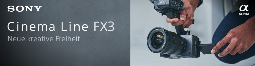 Sony Cinema Line FX3 – Jetzt vorbestellen!