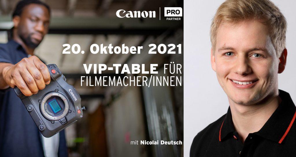 """20.10.2021 – Canon """"VIP-Tables für FilmemacherInnen"""" Nicolai Deutsch"""